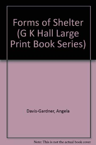 9780816154234: Forms of Shelter (G K Hall Large Print Book Series)