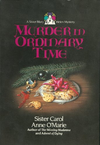 Murder in Ordinary Time (Thorndike Press Large Print Paperback Series) (0816154260) by Carol Anne O'Marie