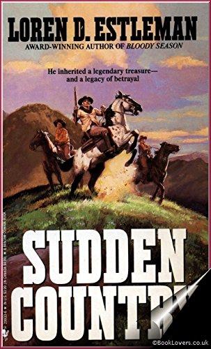 Sudden Country: Estleman, Loren D.