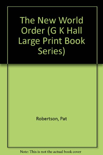 9780816154401: The New World Order (G K Hall Large Print Book Series)