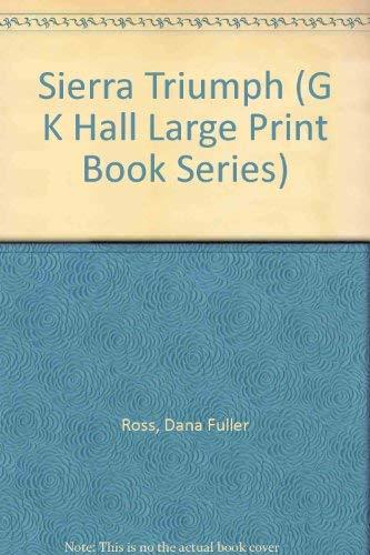 9780816154500: Sierra Triumph (G.K. HALL LARGE PRINT BOOK SERIES)