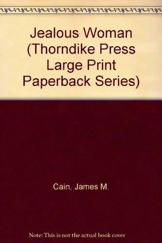 Jealous Woman (Thorndike Press Large Print Paperback: James M. Cain