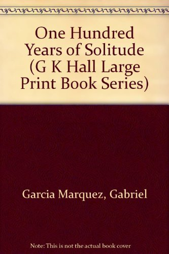 9780816154838: One Hundred Years of Solitude (G K Hall Large Print Book Series)