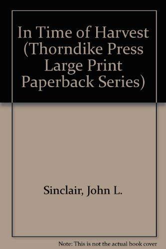 9780816154852: In Time of Harvest (Thorndike Press Large Print Paperback Series)