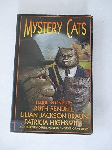 Mystery Cats: Felonious Felines from Ellery Queen's Mystery Magazine and Alfred Hitchcock's Mystery Magazine/G.K. Hall Large Print (0816155003) by Rendell, Ruth; Braun, Lilian Jackson