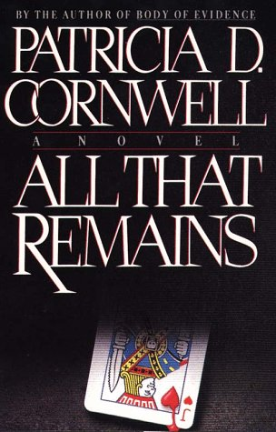 All That Remains: A Novel (G K Hall Large Print Book Series): Cornwell, Patricia Daniels
