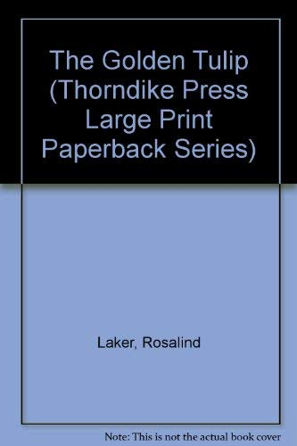 9780816155743: The Golden Tulip (Thorndike Press Large Print Paperback Series)