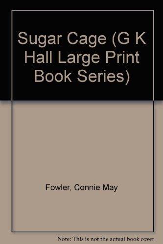 9780816155774: Sugar Cage (G K Hall Large Print Book Series)
