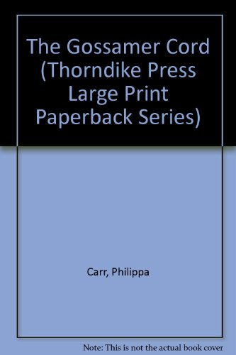 9780816156146: The Gossamer Cord (Thorndike Press Large Print Paperback Series)