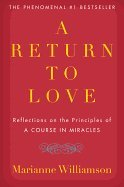 9780816156191: A Return to Love: Reflections on the Principles of a Course in Miracles (G K Hall Large Print Book Series)