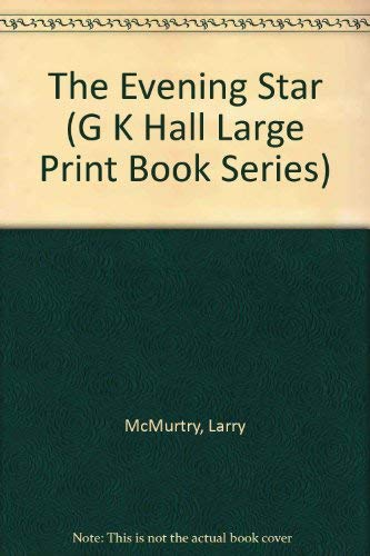 9780816156481: The Evening Star (G K Hall Large Print Book Series)