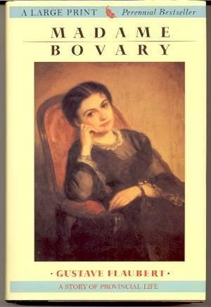 Madame Bovary (G K Hall Large Print: Gustave Flaubert