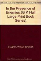 9780816156955: In the Presence of Enemies (G K Hall Large Print Book Series)