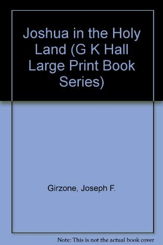 9780816157426: Joshua in the Holy Land (G K Hall Large Print Book Series)