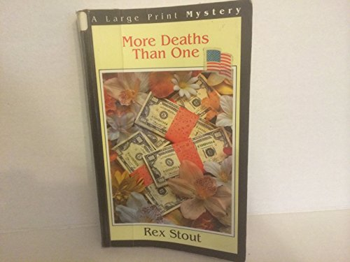 More Deaths Than One: A Nero Wolfe Mystery: Stout, Rex