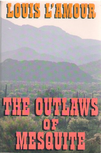 9780816157952: The Outlaws of Mesquite
