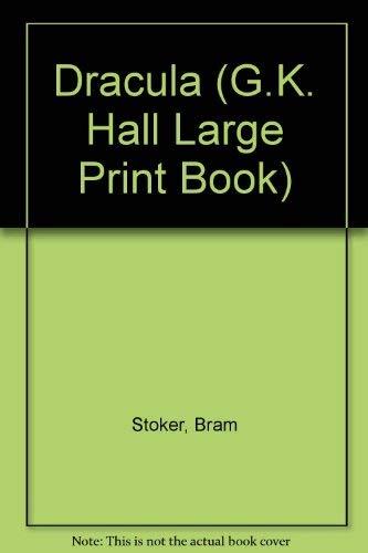 Dracula (G.K. Hall Large Print Book): Bram Stoker