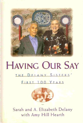 9780816158300: Having Our Say: The Delany Sisters' First 100 Years (G K Hall Large Print Book Series)