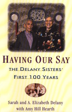 having our say delany sister