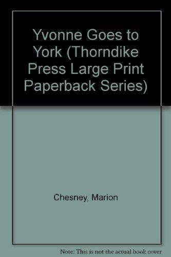 9780816158348: Yvonne Goes to York (Thorndike Press Large Print Paperback Series)