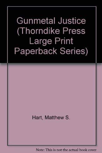 9780816158355: Gunmetal Justice (Thorndike Press Large Print Paperback Series)