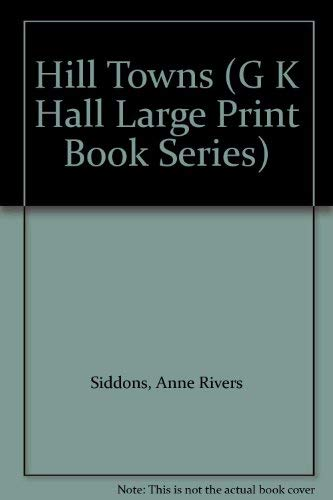 9780816158485: Hill Towns (G K Hall Large Print Book Series)