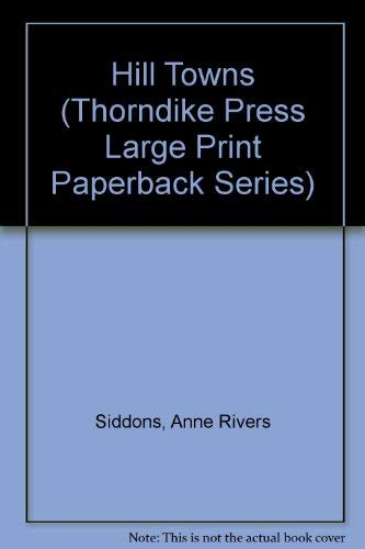 9780816158492: Hill Towns (Thorndike Press Large Print Paperback Series)