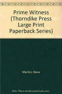 Prime Witness: Steve Martini
