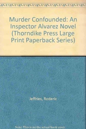 9780816159024: Murder Confounded: An Inspector Alvarez Novel (Thorndike Press Large Print Paperback Series)