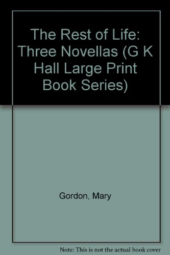9780816159079: The Rest of Life: Three Novellas (G K Hall Large Print Book Series)