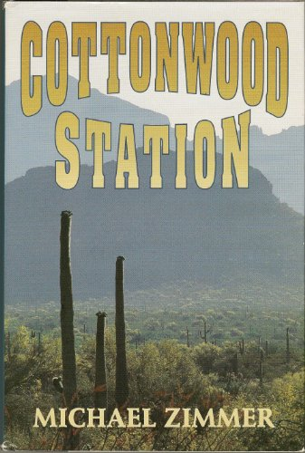 Cottonwood Station/Large Print (G K Hall Large Print Book Series) (0816159203) by Zimmer, Michael