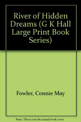 9780816159543: River of Hidden Dreams (G K Hall Large Print Book Series)