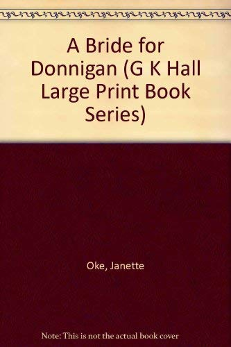 9780816159581: A Bride for Donnigan (G K Hall Large Print Book Series)