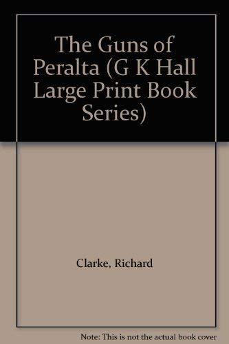 9780816159635: The Guns of Peralta (G K Hall Large Print Book Series)