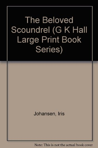 9780816159642: The Beloved Scoundrel (G K Hall Large Print Book Series)