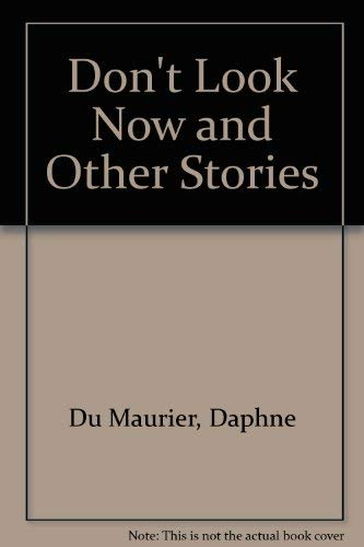 9780816160198: Don't Look Now and Other Stories