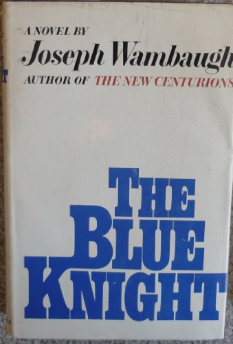 The blue knight: Joseph Wambaugh