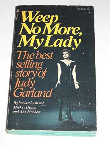 9780816160396: Weep No More, My Lady: The Best Selling Story of Judy Garland
