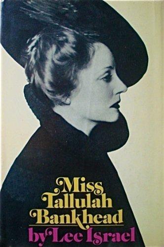 Miss Tallulah Bankhead: Lee Israel