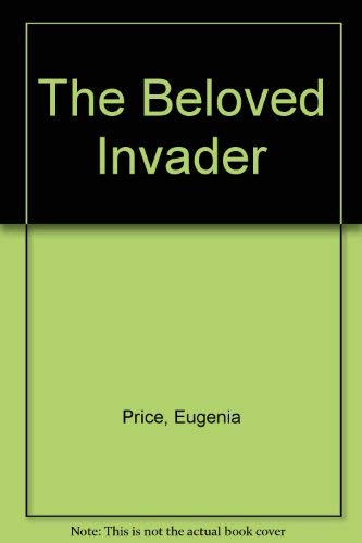 The Beloved Invader: Price, Eugenia