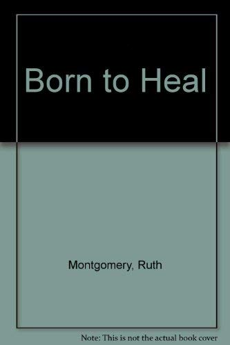 9780816161096: Born to Heal