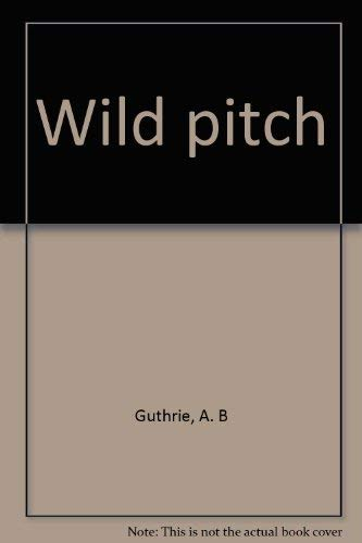 9780816161171: Title: Wild pitch