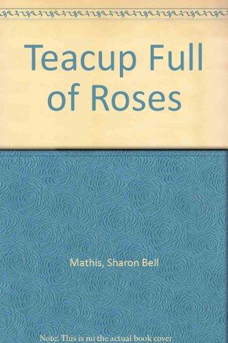 9780816161218: Teacup Full of Roses