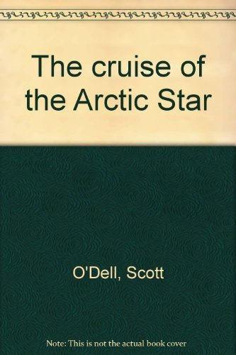 9780816161461: The cruise of the Arctic Star