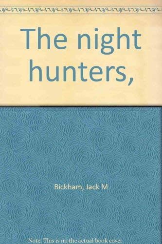 9780816161539: The Night Hunters