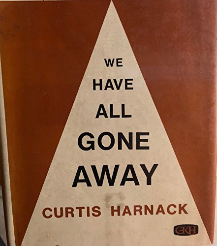 9780816161553: We Have All Gone Away