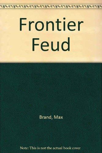 9780816161805: Frontier Feud