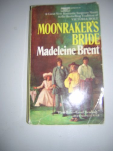 Moonraker's bride (0816161909) by Madeleine Brent