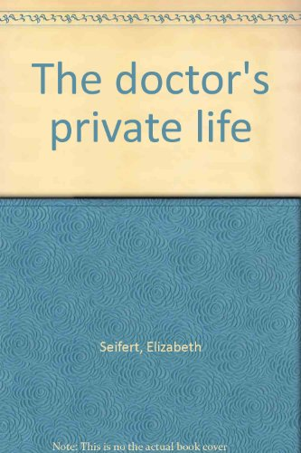 9780816161966: The doctor's private life