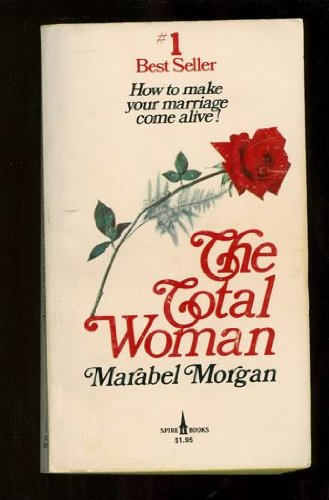 9780816163205: The total woman [Mass Market Paperback] by Marabel Morgan